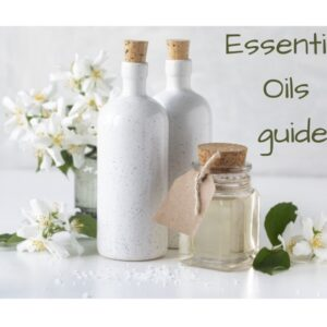 Essential Oils: benefits, where to buy, how to use